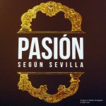 Sevilla. Pasión degún Sevilla (1)